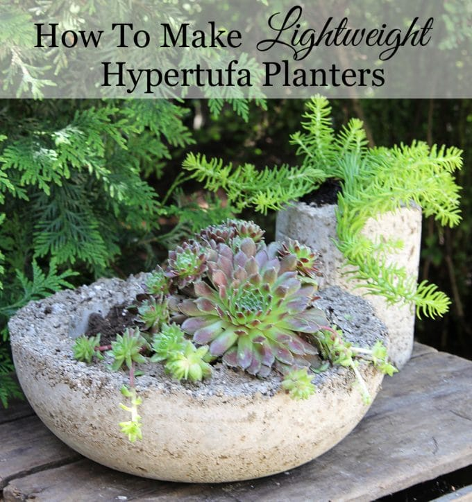 How To Make Hypertufa Planters House Of Hawthornes