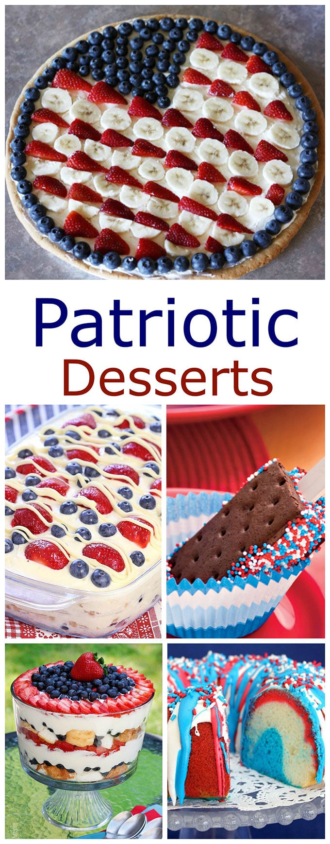 A collection of fun, festive and EASY patriotic desserts for your summer get togethers, picnics and parties!