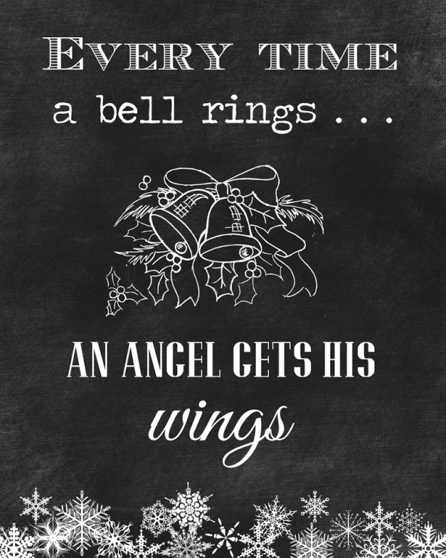 Free holiday chalkboard printable!!! From my favorite Christmas movie, It's A Wonderful Life. Print out for instant Christmas decor!