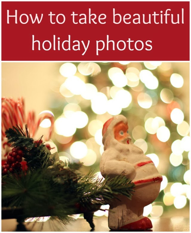 How to take beautiful holiday photos - EASY to understand tutorial for both DSLR and point and shoot cameras.