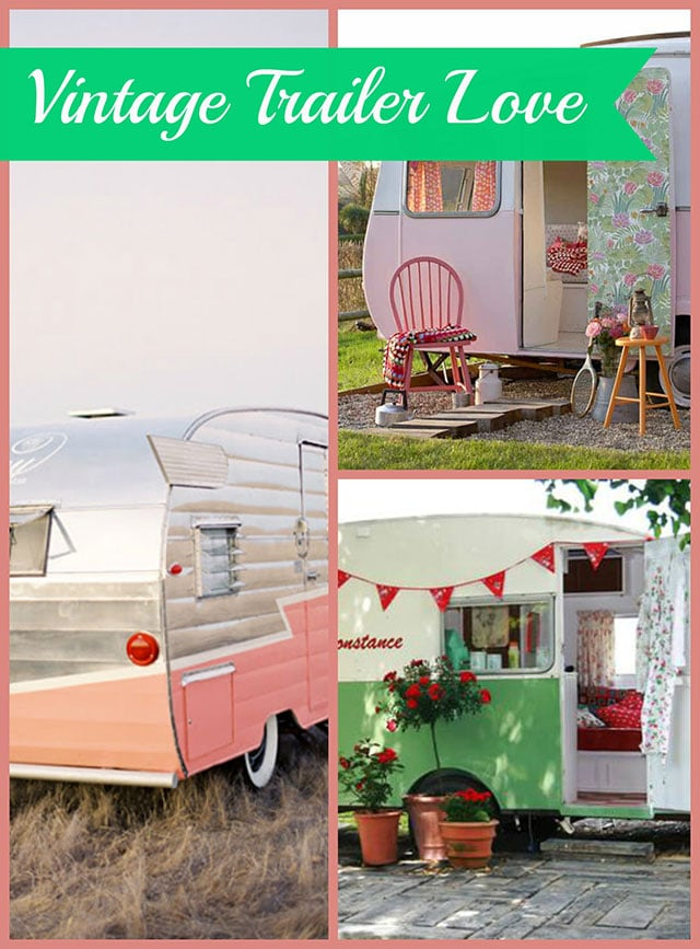 Lots of super cute vintage trailers and campers for your glamping pleasure! Also includes some online shopping ideas for vintage trailer lovers!