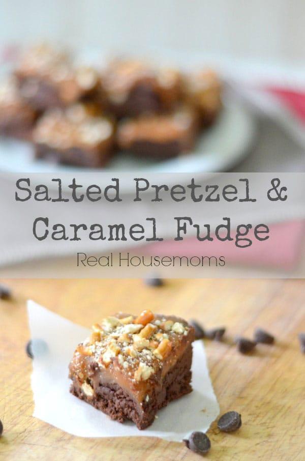 Salted Pretzel And Caramel Fudge from realhousemoms.com