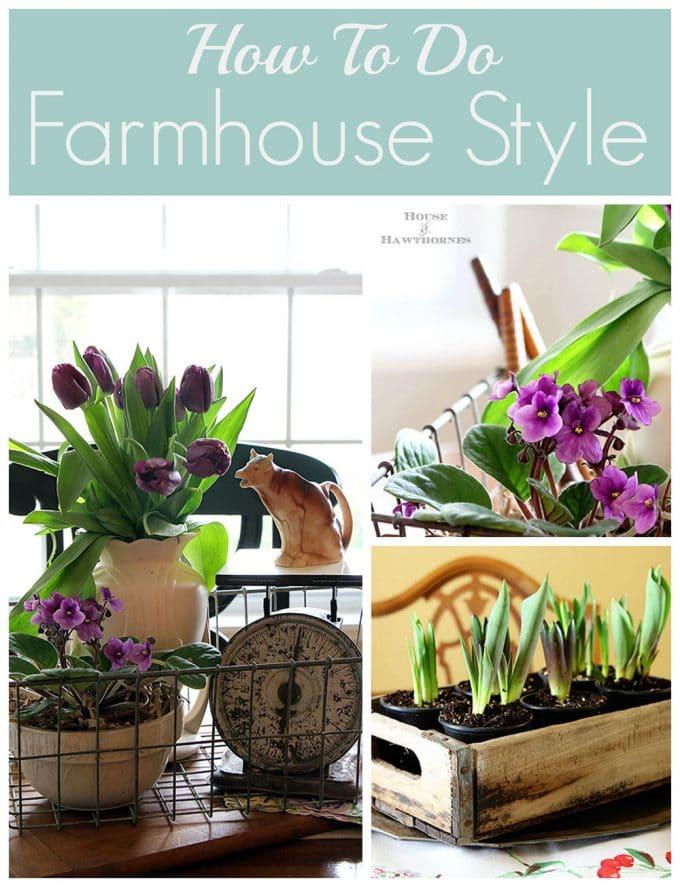 farmhouse decorating style house of hawthornes