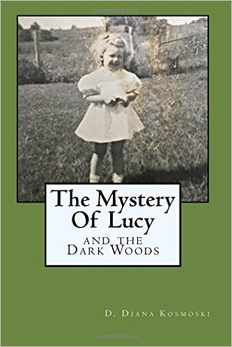 The Mystery Of Lucy And The Dark Woods