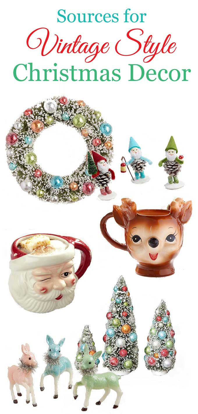 Your guide to finding reproduction vintage Christmas decorations at the big chain stores. No need