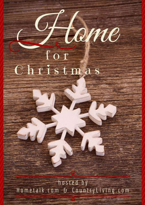 Home For Christmas Tour hosted by Hometalk and Country Living