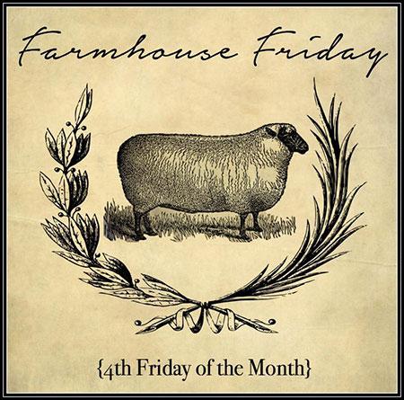 Farmhouse Friday