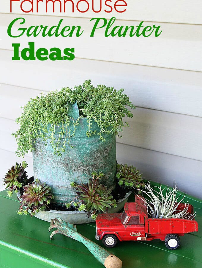 Farmhouse Garden Planter Ideas
