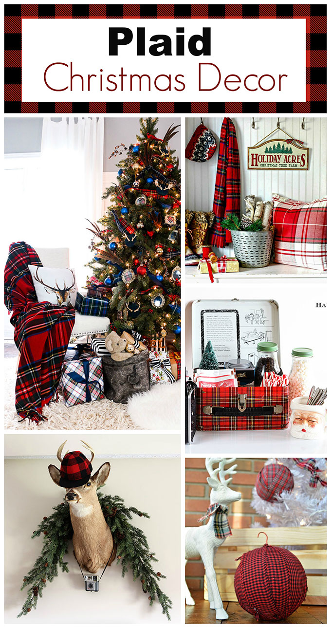 lots of unique ideas and inspiration for using plaid christmas decor in your home for the