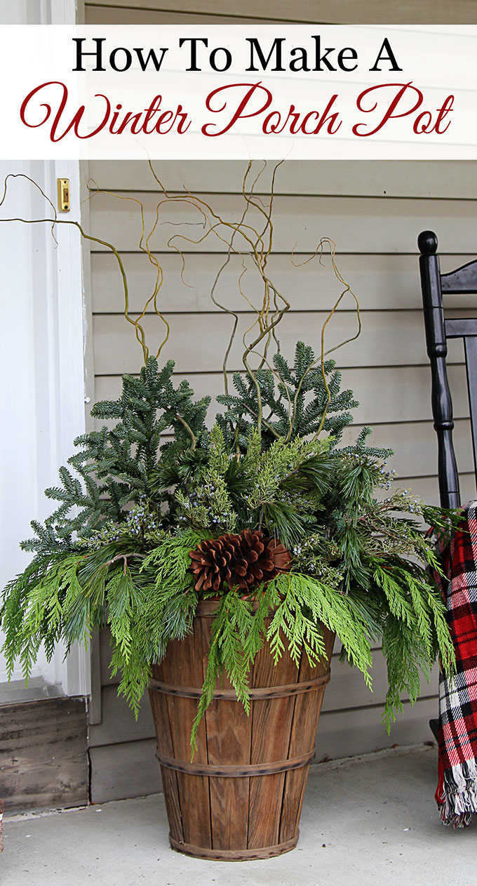 Quick and easy tutorial for making these GORGEOUS winter porch pots. Made in baskets for a farmhouse style, but can be made in urns for a more formal look! #christmas #christmasdecor #porch #PorchDecor #containergardening