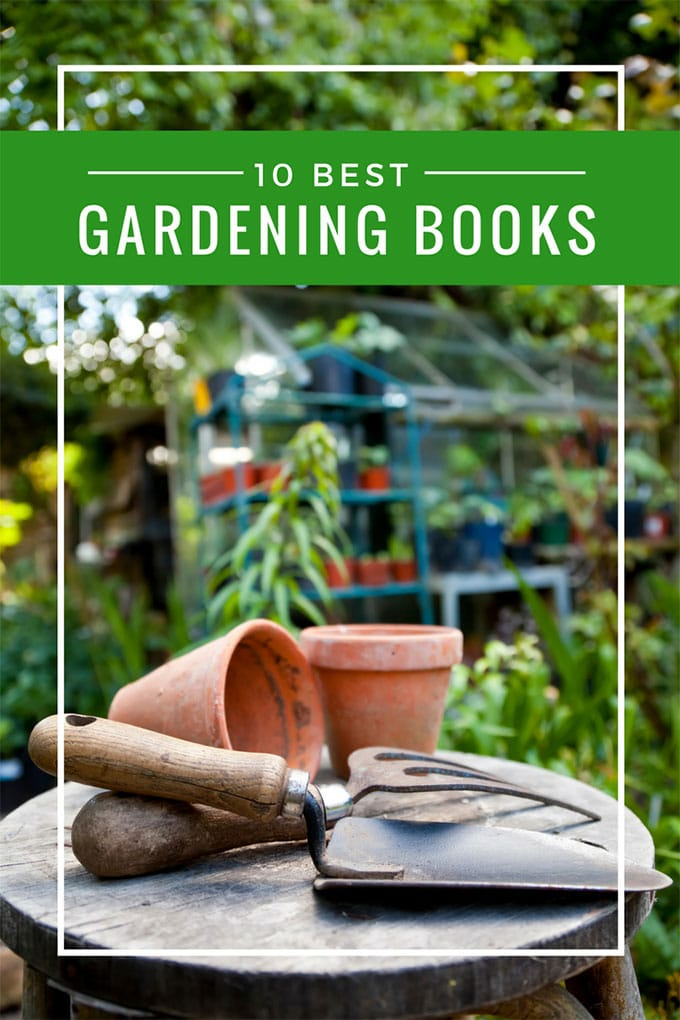 10 delightful and colorful gardening books to plan your spring and summer garden by. Including both flower gardening books and vegetable gardening books.