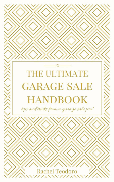 Introducing Rachel Teodoro's new ebook - The Ultimate Garage Sale Handbook. A guide for both buying from garage sales AND how to have your own garage sale.