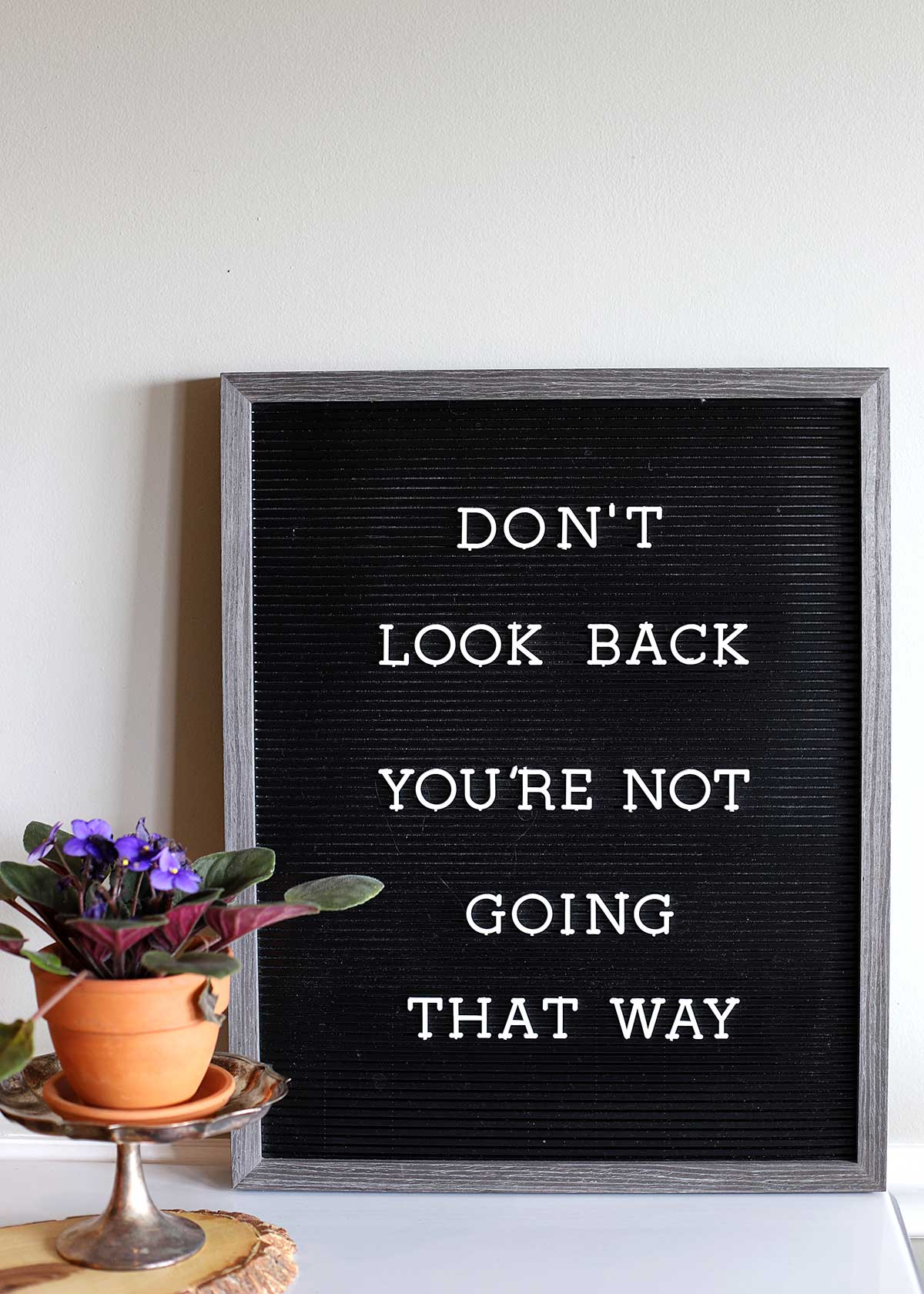 Inspirational Letter Board Quotes