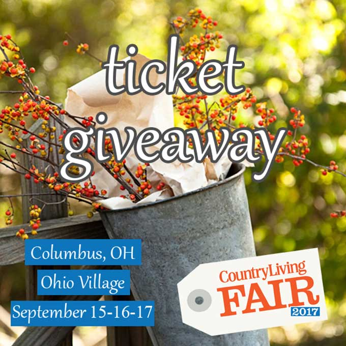 Giveaway for tickets to the Country Living Fair Columbus Ohio 2017