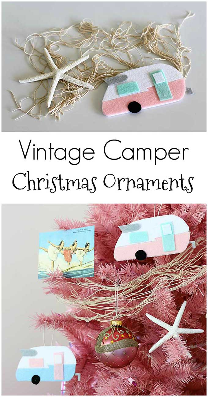 How to make super cute vintage camper Christmas ornaments. Perfect for a camping, beach or travel themed Christmas tree.