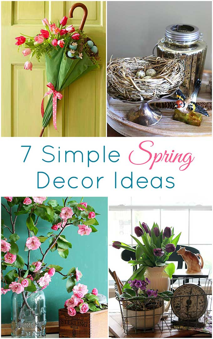 Quick And Easy Spring Decorating Ideas To Freshen Up Your Home Decor This Season