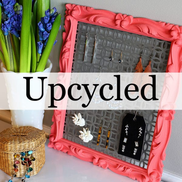 Upcycled and repurposed projects for home decor