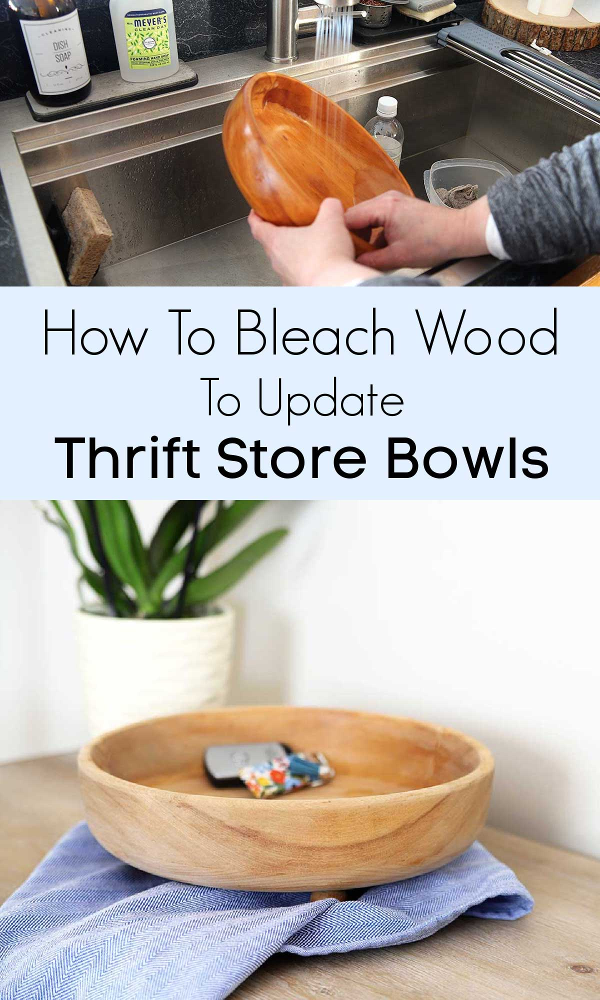 How to bleach bowl to give them a farmhouse look
