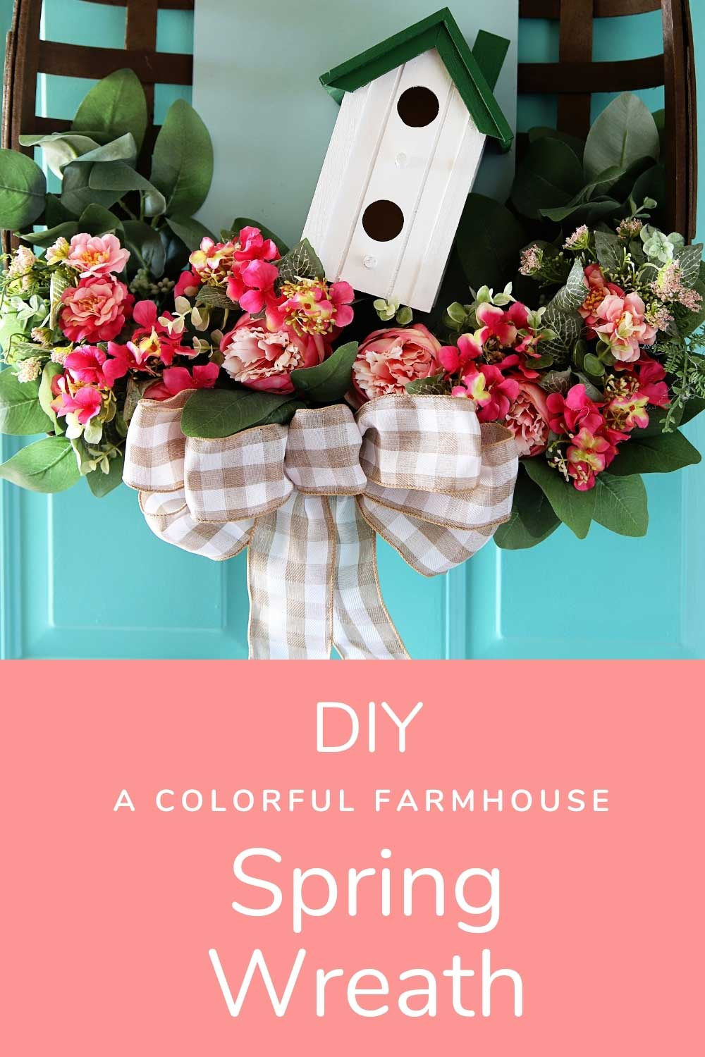 the pin image for DIY spring Wreath tutorial
