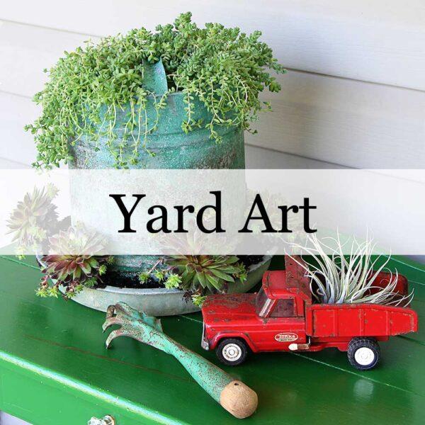 Yard Art And Upcycled Garden Decor
