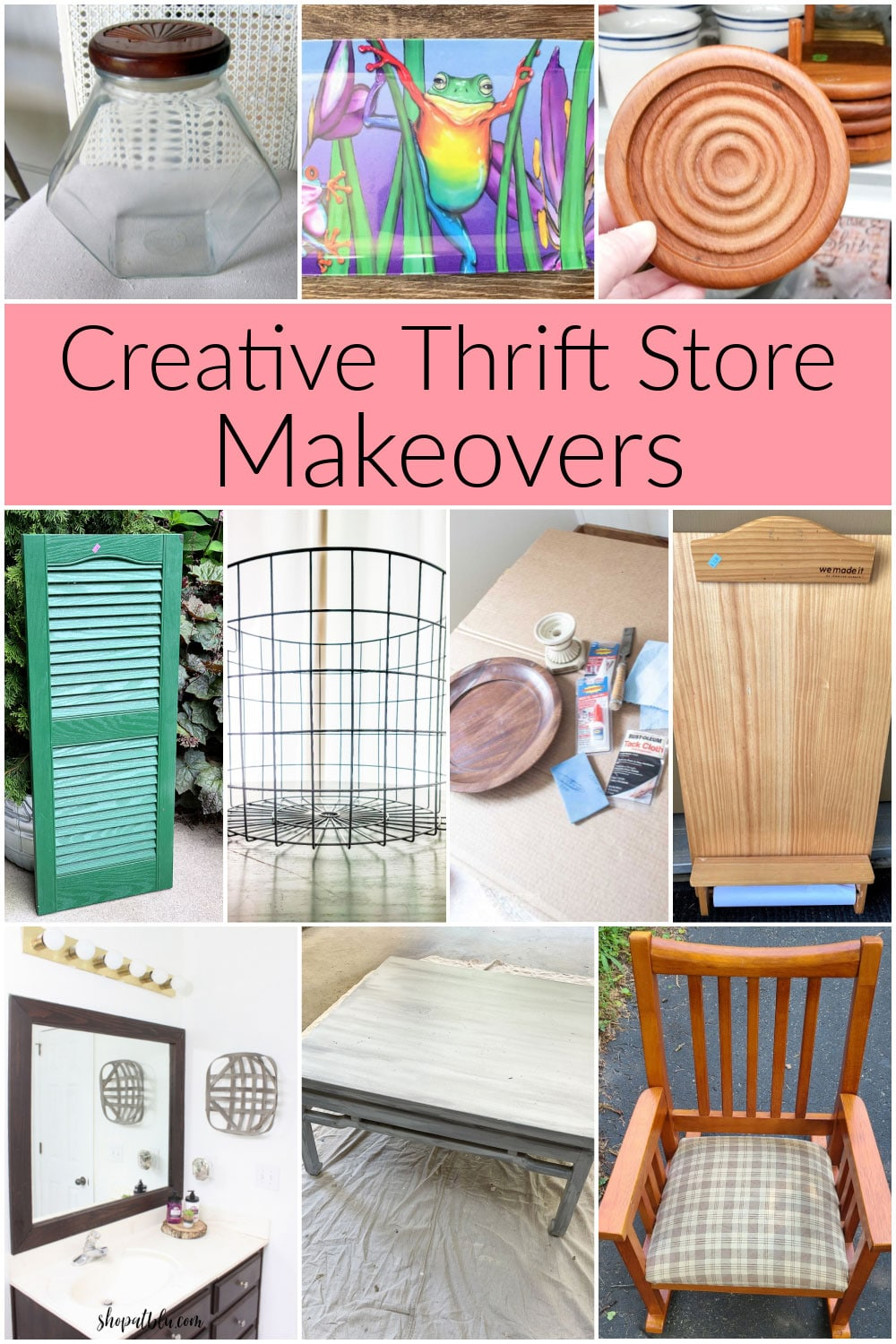 Creative thrift store makeovers.
