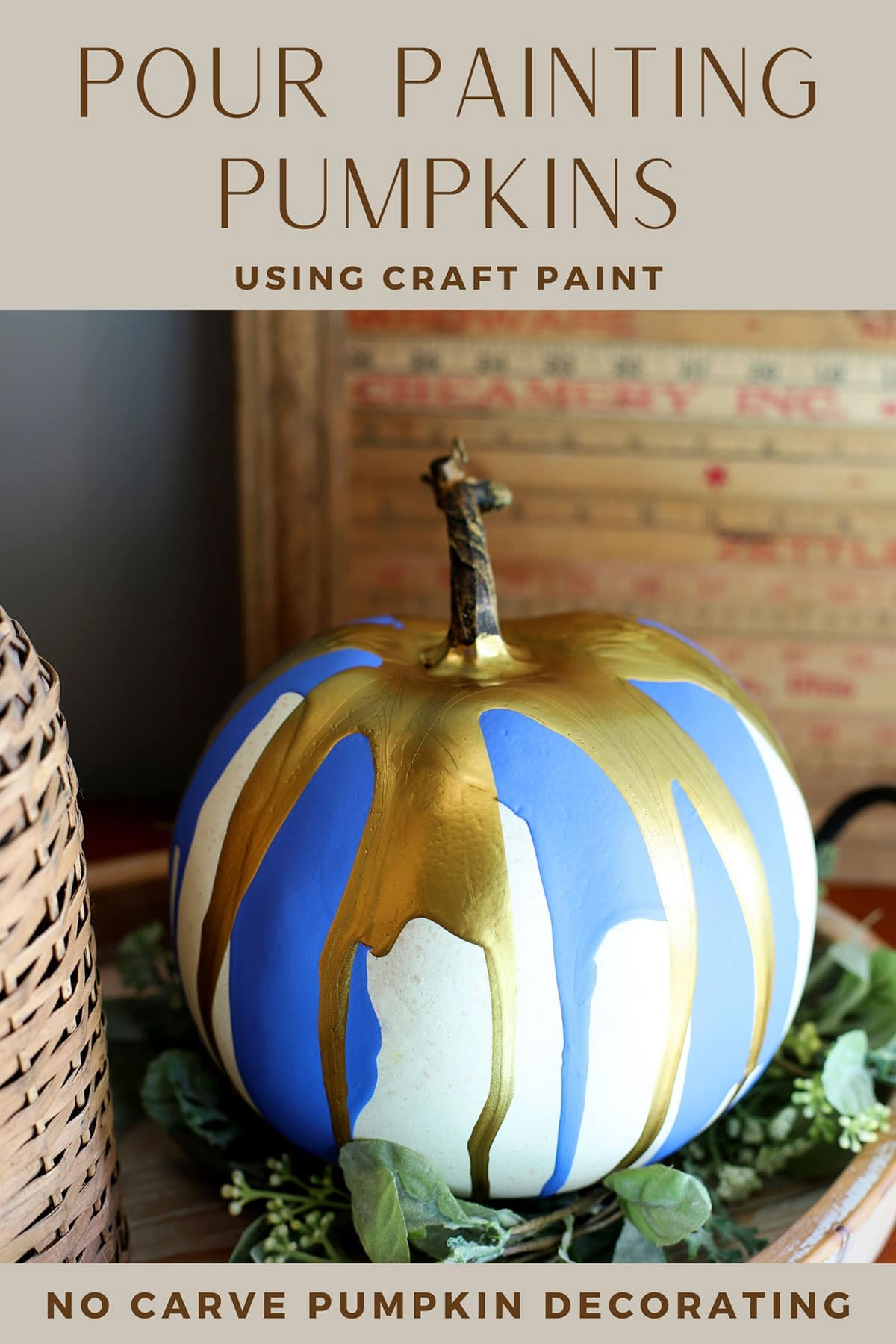 Pour painting a pumpkin for fall decor.