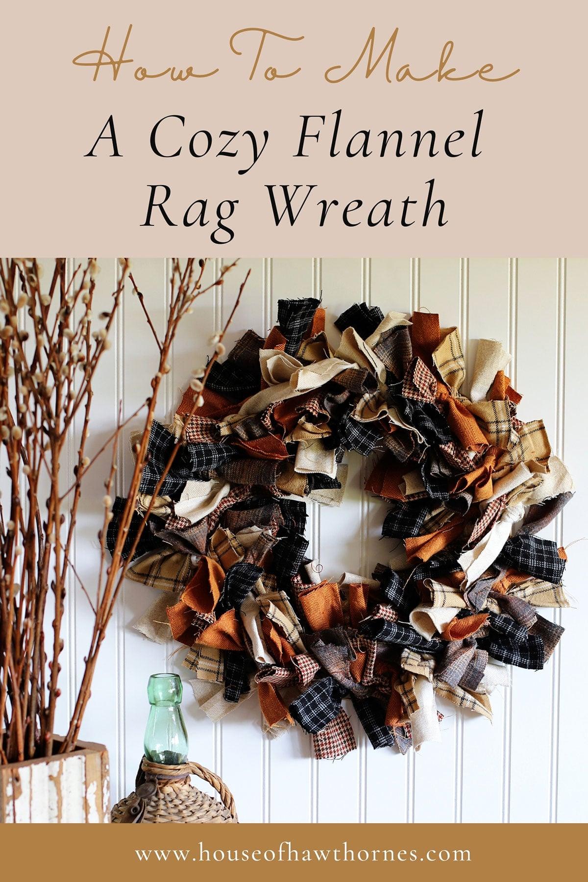Cómo hacer una acogedora corona de trapo con tela de franela para el otoño.